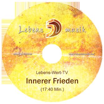 Lebens-Wert-TV Innerer Frieden