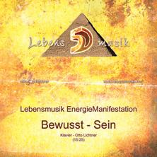 EnergieManifestation - Bewusst-Sein