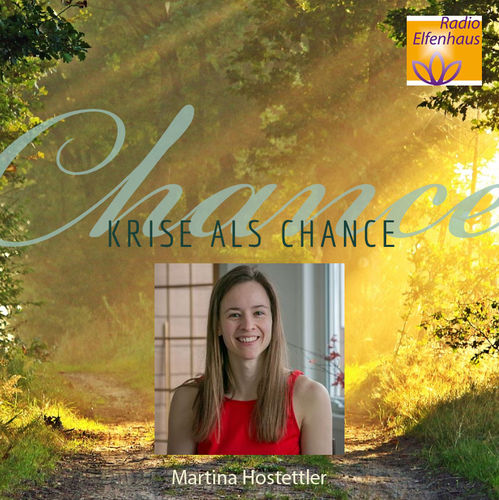 Krise als Chance - Martina Hostettler