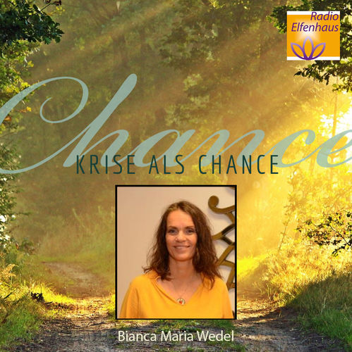 Krise als Chance - Bianca Maria Wedel